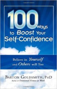 100-Ways- to-Boost-Your-Self-Confidence-Believe-In-Yourself-and-Others-Will-Too